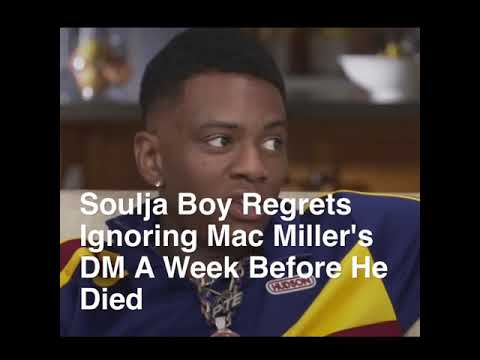Soulja boy reflects on his own  struggles, regret not reaching bk out to Mac Miller. Mp3
