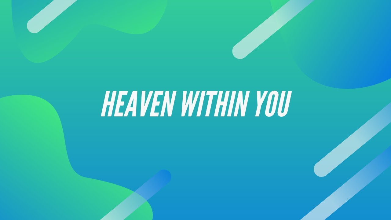 Heaven Within Us - Apostle Mike Klump