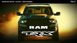 Dodge RAM 1500 TRX - ČESKÁ PREMIÉRA
