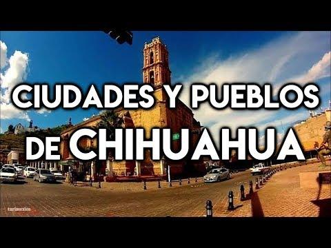 Ciudades y Pueblos que debes visitar en Chihuahua