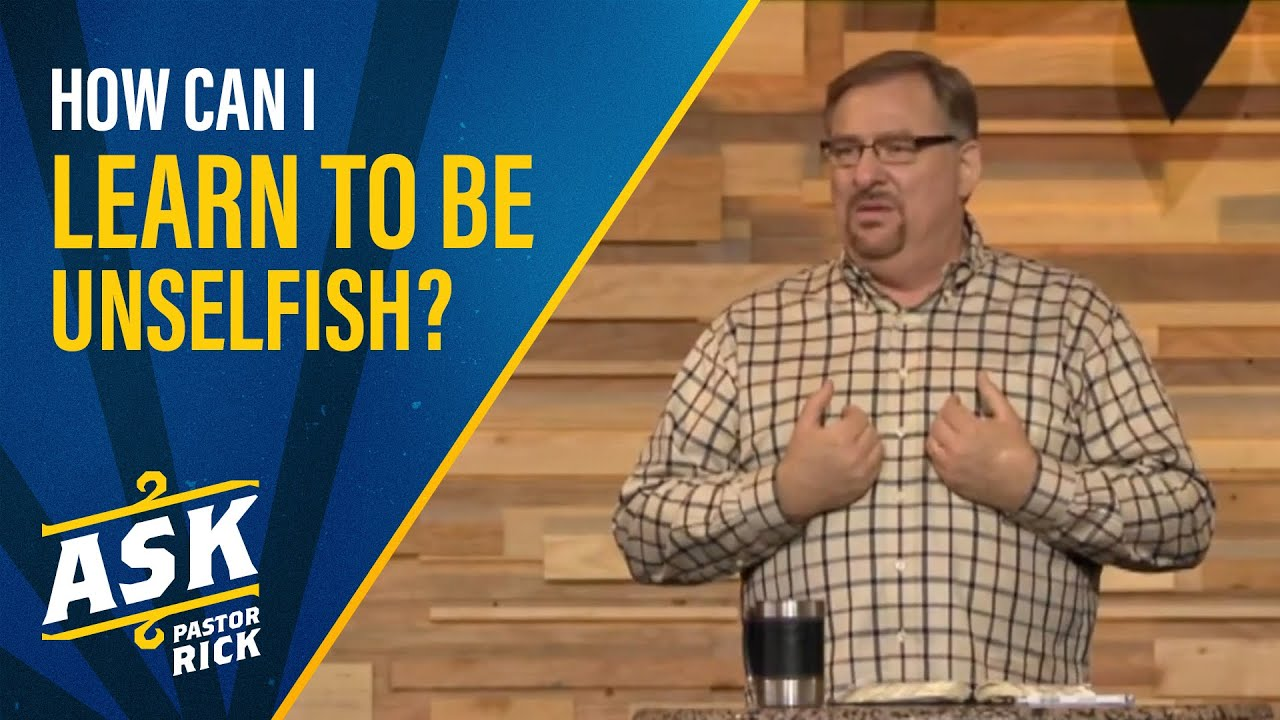How Can I Learn To Be Unselfish? (Live Your Calling)