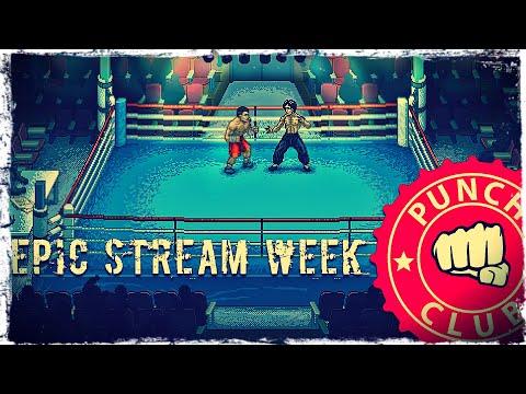 Смотреть прохождение игры EPIC STREAM WEEK   MAY 2020   Day 8: Punch Club   Valdai