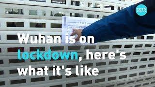 Wuhan is on lockdown, here's what it's like