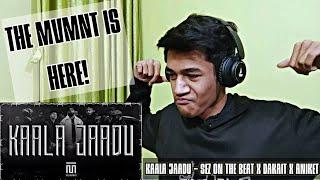 Sez On The Beat X DAKAIT X Aniket Raturi KAALA JAADU REACTION THE MVMNT ALaCRITiC