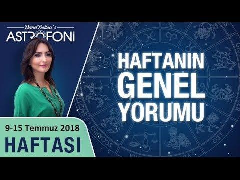 😯 TUTULMALARA HAZIR MISINIZ? 9-15 Temmuz 2018 Haftalık Burç Yorumu ve astroloji, Demet Baltacı.