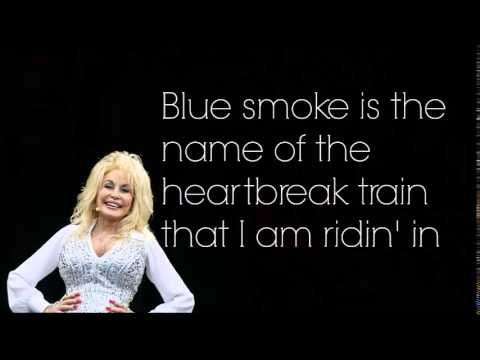 Dolly Parton - Blue Smoke FULL Lyrics!