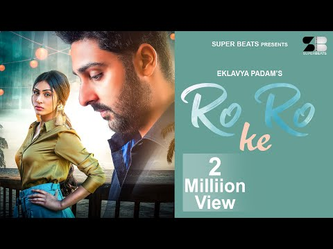 ro-ro-ke-:-eklavya-padam- -lovely-bhullar- -latest-punjabi-hit-song-2020---super-beats