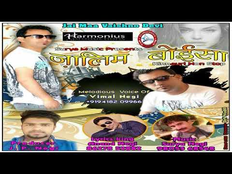 Latest Kinnauri Songs 2017 | Zalim Boisa Kinnauri Nonstop By Vimal Negi | Music Surya Negi