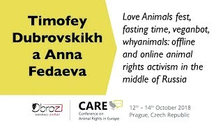 CARE 2018 |  A. Fadeeva, T. Dubrovskikh: Love Animals fest, fasting time, veganbot, whyanimals…