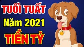 Xem Tử Vi Tuổi Tuất Năm 2021 Mua Ngay Két Sắt, Tiền Tỷ Sắp Về Tay, GIÀU SANG 3 ĐỜI