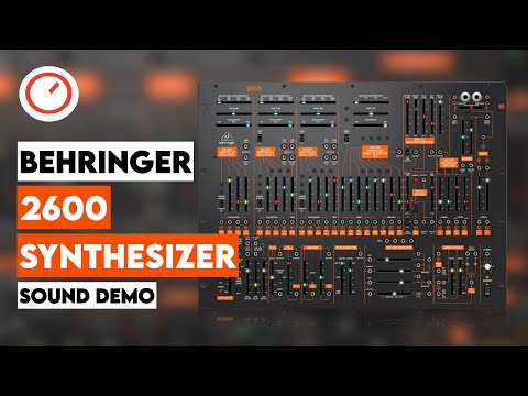 Behringer 2600 Analog Synthesizer Sound Demo (No Talking)