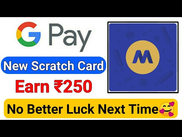 Google Pay New Scratch Card Of ₹250 Earn Guaranteed Money😍 || Google Pay Latest Scratch Card