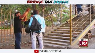 | Bridge Tax Prank | By Nadir Ali & Team In | P4 Pakao | 2018