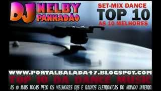 SET-MIX Top 10 DANCE 2012. ( DJ NELBY PANKADAO ) YouTube Videos