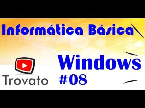 #08 - Windows - Windows Explorer - Manipular arquivos - Informática Básica