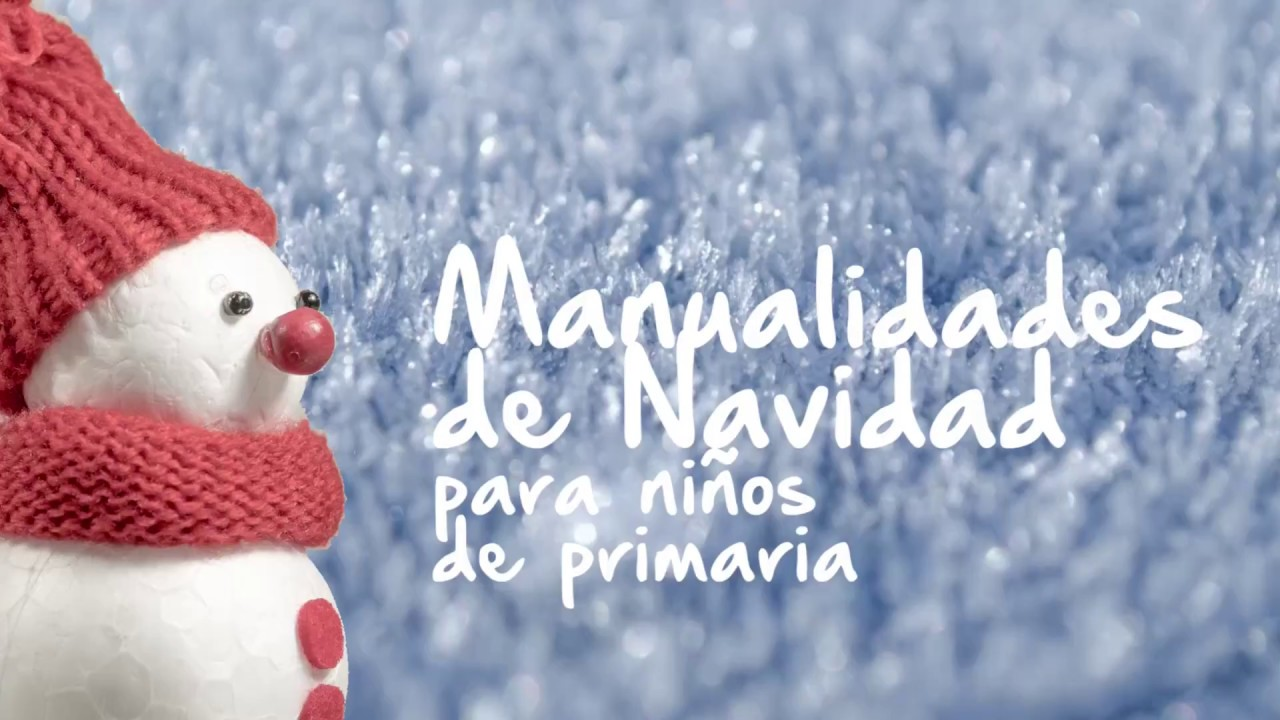 Manualidades de navidad para ni os de primaria f ciles - Manualidades infantiles para navidad ...