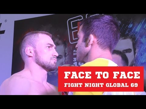 FACE TO FACE | FIGHT NIGHT GLOBAL 69