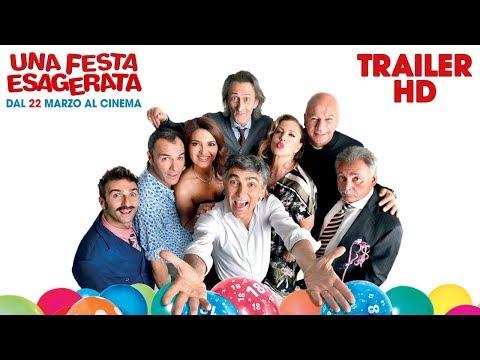 Una Festa Esagerata - Trailer Ufficiale