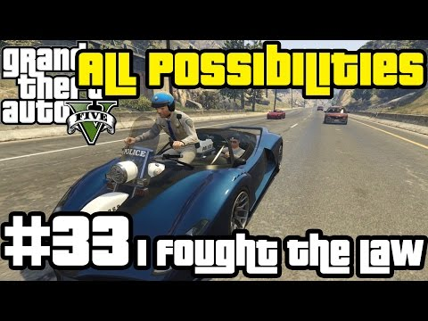 GTA V - I Fought the Law... (All Possibilities)