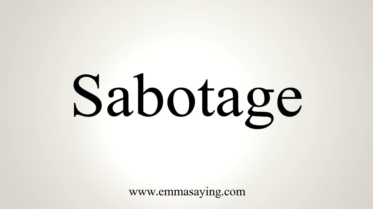 How To Pronounce Sabotage Youtube
