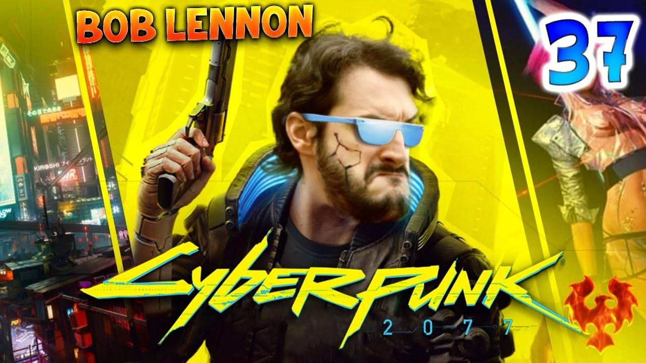 J'CROIS QUE T'AS HEURTÉ UN ENFANT !! XD -CyberPunk- Ep.37 avec Bob Lennon