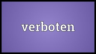 Verboten Meaning