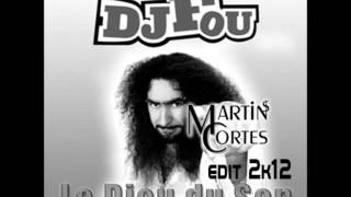 Martins Cortes feat DJ FOU - Le Dieu du Son (edit 2k15)