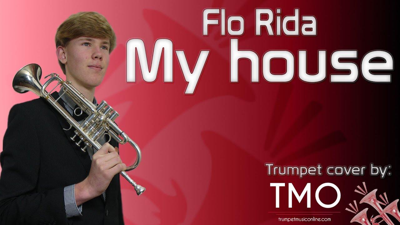 flo rida my house tmo cover youtube
