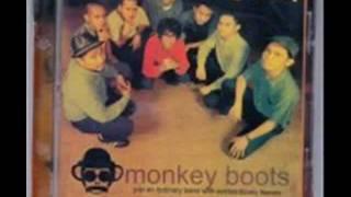 Monkey boots - Coba Kau Rasakan