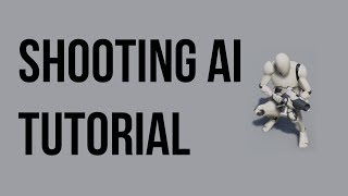 Unreal Engine Tutorial - SHOOTING AI!