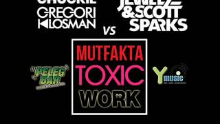 Chuckie Vs Jewelz & Scott Sparks - Mutfakta Toxic Work (DJ Peleg Bar Mega Bootleg) Y-MUSIC