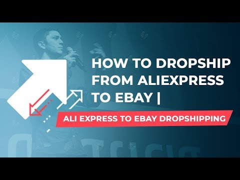 How to Dropship From Aliexpress to eBay | Ali Express to eBay Dropshipping