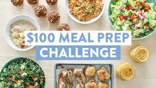 Budget Meal Prep | $100 Challenge