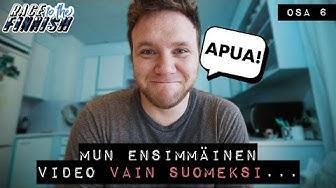 MUN ENSIMMÄINEN SUOMENKIELINEN VIDEO!