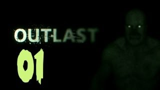 Outlast - TERRIFIANT - Let's Play 01 FR HD PC