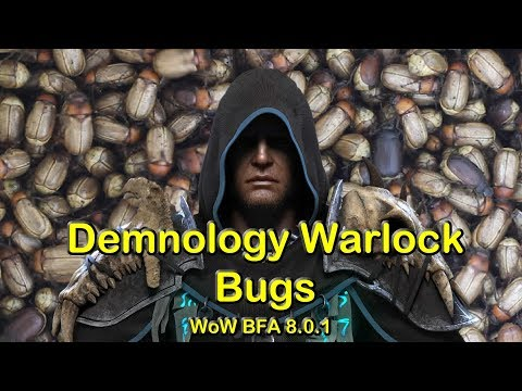 Current Bugs in Demonology Warlock | World of Warcraft BFA 8.01