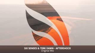 Six Senses & Terk Dawn - Aftershock (Original Mix)