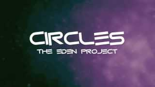 Circles - The Eden Project (Lyrics)