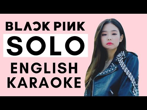 SOLO - JENNIE (BLACKPINK) English Karaoke/Instrumental