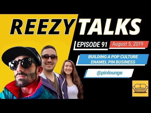 building-a-pop-culture-enamel-pin-empire-|-pinlounge|-reezy-talks-#-91-|