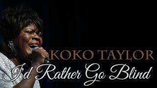 Koko Taylor - I