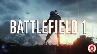 Battlefield 1: официальный трейлер-анонс