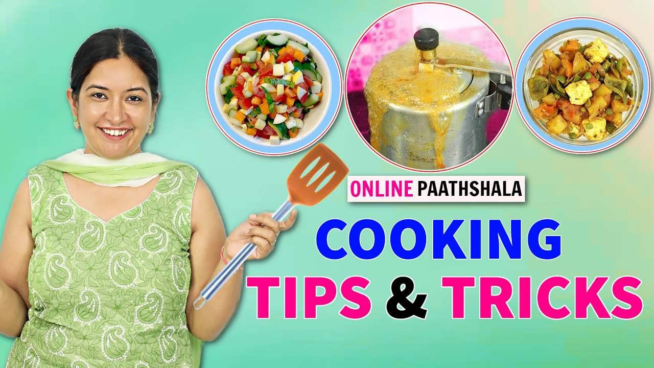 BASIC Cooking Tips and Tricks - Online Paathshala | CookWithNisha