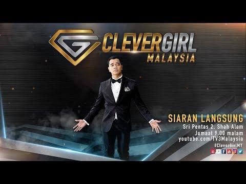 #CleverGirlMY | Siaran Langsung Minggu Pertama