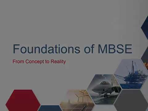 Foundations of MBSE: From Concept to Reality - Session 1: What is a System
