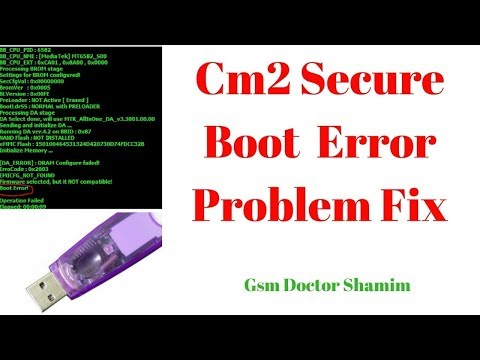 Cm2 Secure Boot Huawei Cun L21 CM2 Boot Error Solution  Read Write Done
