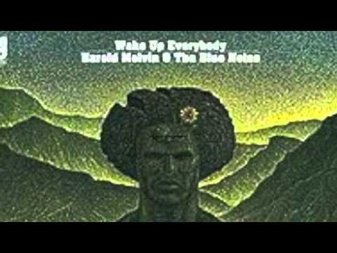 Harold Melvin and The Blue Notes - Wake Up Everybody (November, 1975)