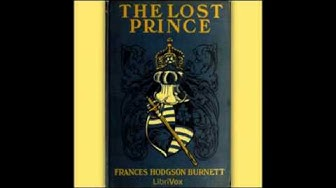 The Lost Prince (FULL Audiobook) - part 1