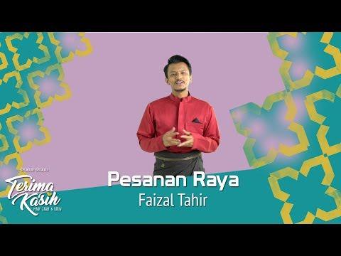 #TerimaKasih | Pesanan Raya | Faizal Tahir