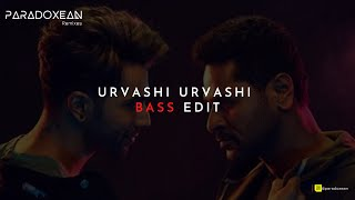 Urvashi Urvashi - Remix(BassBoosted) | DJ HA-RIZ | Tamil Chill Mix